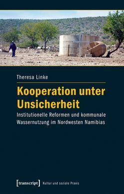 Kooperation unter Unsicherheit von Linke,  Theresa