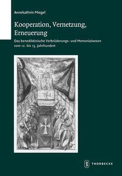 Kooperation, Vernetzung, Erneuerung von Miegel,  Annekathrin