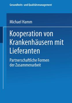 Kooperation von Krankenhäusern mit Lieferanten von Hamm,  Michael
