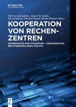 Kooperation von Rechenzentren von Hotzel,  Hartmut, Leendertse,  Jan, Schulz,  Janne Chr., von Suchodoletz,  Dirk, Wimmer,  Martin