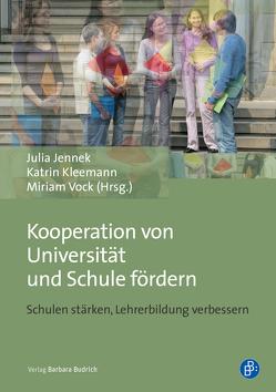 Kooperation von Universität und Schule fördern von Jennek,  Julia, Kleemann,  Katrin, Vock,  Miriam