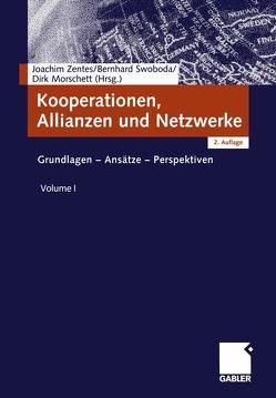 Kooperationen, Allianzen und Netzwerke von Morschett,  Dirk, Swoboda,  Bernhard, Zentes,  Joachim