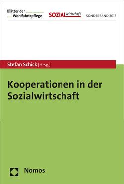Kooperationen in der Sozialwirtschaft von Schick,  Stefan