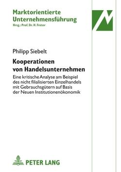 Kooperationen von Handelsunternehmen von Siebelt,  Philipp