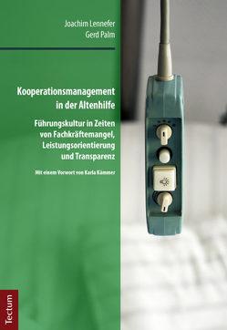 Kooperationsmanagement in der Altenhilfe von Lennefer,  Joachim, Palm,  Gerd