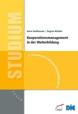 Kooperationsmanagement in der Weiterbildung von Dollhausen,  Karin, Mickler,  Regine