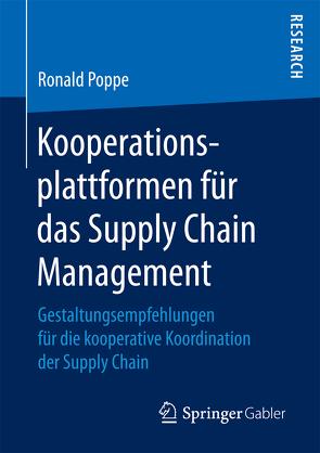 Kooperationsplattformen für das Supply Chain Management von Poppe,  Ronald
