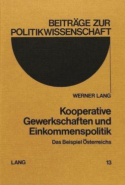 Kooperative Gewerkschaften und Einkommenspolitik
