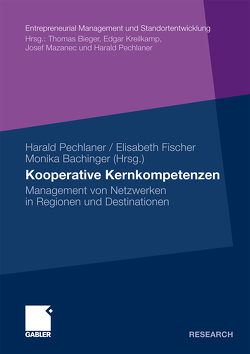 Kooperative Kernkompetenzen von Bachinger,  Monika, Fischer,  Elisabeth, Pechlaner,  Harald
