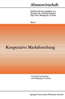 Kooperative Marktforschung von Kapferer,  Clodwig