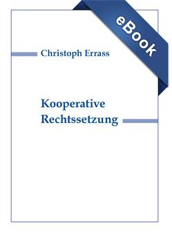 Kooperative Rechtssetzung von Errass,  Christoph