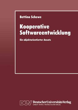 Kooperative Softwareentwicklung von Schewe,  Bettina
