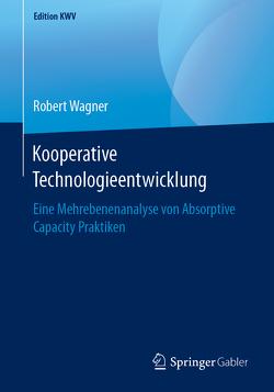 Kooperative Technologieentwicklung von Wagner,  Robert
