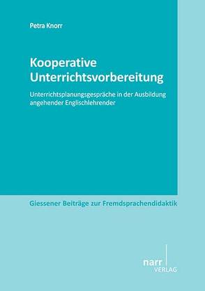 Kooperative Unterrichtsvorbereitung von Knorr,  Petra