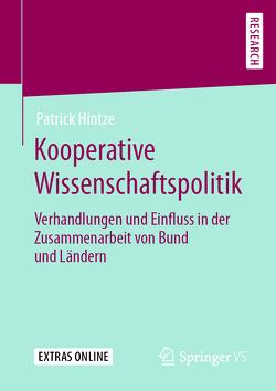 Kooperative Wissenschaftspolitik von Hintze,  Patrick