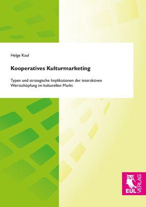 Kooperatives Kulturmarketing von Kaul,  Helge