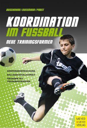 Koordination im Fußball von Buschmann,  Jürgen, Bussmann,  Hubertus, Pabst,  Klaus