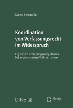 Koordination von Verfassungsrecht im Widerspruch von Ehrenzeller,  Kaspar