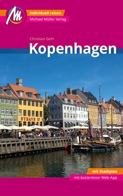 Kopenhagen MM-City Reiseführer Michael Müller Verlag von Gehl,  Christian
