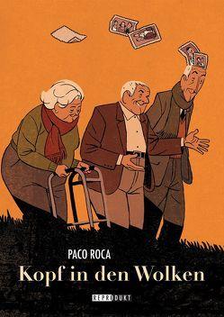 Kopf in den Wolken von Höchemer,  André, Roca,  Paco