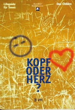 Kopf oder Herz? von Bach,  Michaela, Childre,  Doc