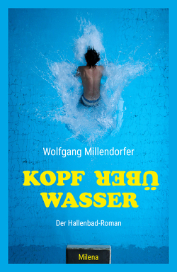 Kopf über Wasser von Millendorfer,  Wolfgang
