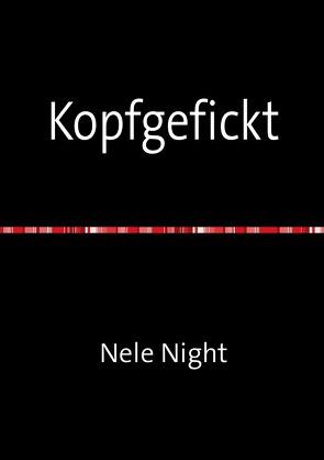 Kopfgefickt von Night,  Nele