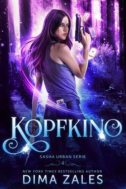 Kopfkino (Sasha Urban Serie: Buch 4) von Zaires,  Anna, Zales,  Dima