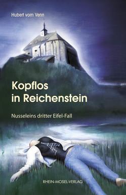 Kopflos in Reichenstein von Venn,  Hubert vom