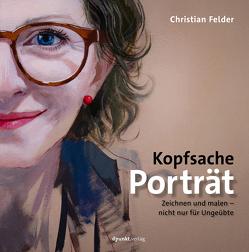 Kopfsache Porträt von Felder,  Christian