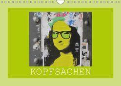 Kopfsachen (Wandkalender 2019 DIN A4 quer) von Keller,  Angelika