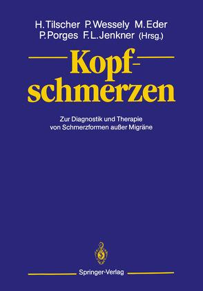 Kopfschmerzen von Eder,  Manfred, Jenkner,  Fritz L., Porges,  Paul, Tilscher,  Hans, Wessely,  Peter