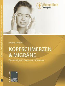 Kopfschmerzen & Migräne von Bartlick,  Holger