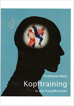 Kopftraining in den Kampfkünsten von Mack,  Ferdinand