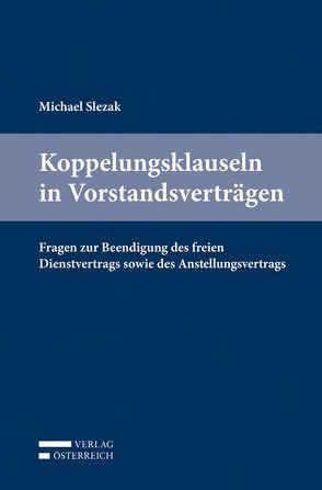 Koppelungsklauseln in Vorstandsverträgen von Slezak,  Michael