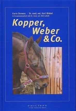 Kopper, Weber & Co von Blobel,  Karl, Drewes,  Karin, Lebelt,  Dirk