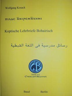 Koptische Lehrbriefe Bohairisch von Kosack,  Wolfgang