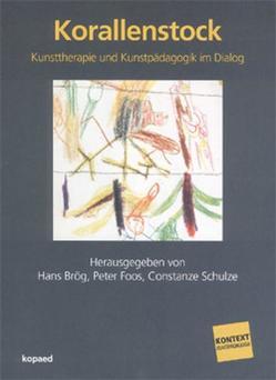 Korallenstock von Brög,  Hans, Foos,  Peter, Schulze,  Constanze