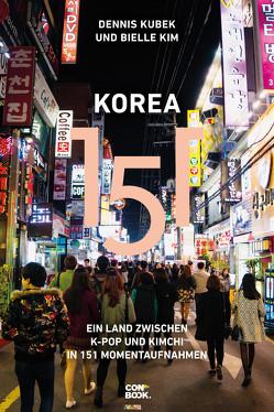 Korea 151 von Kim,  Bielle, Kubek,  Dennis