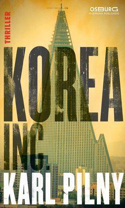 Korea Inc. von Pilny,  Karl