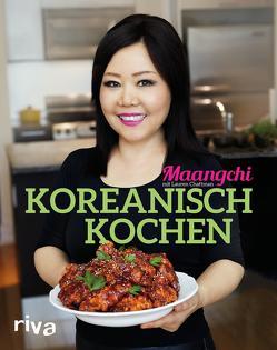 Koreanisch kochen von Chattman,  Lauren, Maangchi