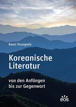 Koreanische Literatur von Dirks,  Jan Henrik, Kwon,  Youngmin