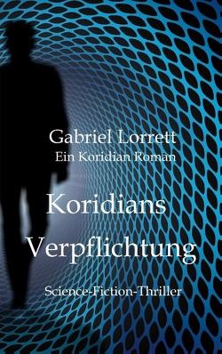 Koridians Verpflichtung von Lorrett,  Gabriel