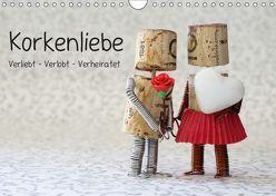 Korkenliebe (Wandkalender 2019 DIN A4 quer) von Kanthak,  Michaela