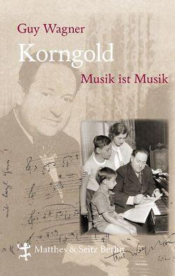 Korngold von Wagner,  Guy