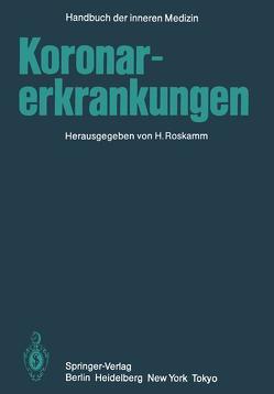 Koronarerkrankungen von Roskamm ,  H.