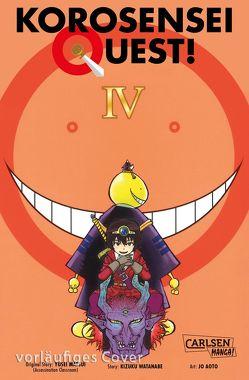 Korosensei Quest! 4 von Aoto,  Jo, Matsui,  Yusei, Ossa,  Jens, Watanabe,  Kizuku