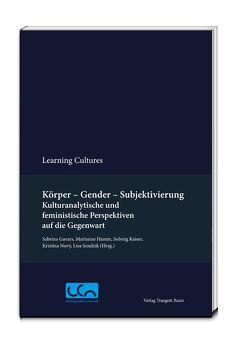 Körper – Gender – Subjektivierung von Gavars,  Sabrina, Hamm,  Marianne, Kaiser,  Solveig, Novy,  Kristina, Sendzik,  Lisa