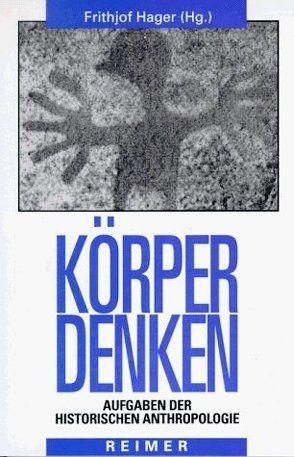 KörperDenken von Hager,  Frithjof