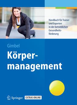 Körpermanagement von Badenhop,  Marion, Breitbach,  Christine, Gimbel,  Bernd, Malzfeldt,  Elisabeth